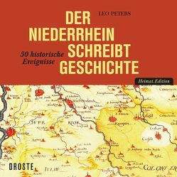 Der Niederrhein von Peters,  Leo