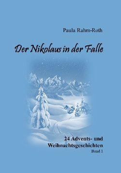 Der Nikolaus in der Falle von Rahm-Roth,  Paula