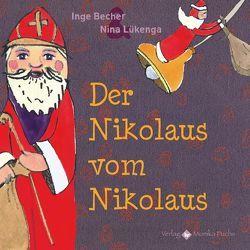 Der Nikolaus vom Nikolaus von Becher,  Inge, Lükenga,  Nina