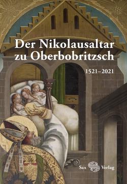 Der Nikolausaltar zu Oberbobritzsch von Bertram,  Lia, Simon,  Tino