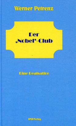 Der 'Nobel'-Club von Dr. Petrenz,  Werner