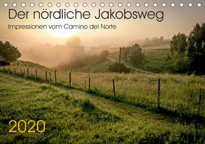 Der nördliche Jakobsweg (Tischkalender 2020 DIN A5 quer) von Hecker,  Rolf