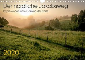 Der nördliche Jakobsweg (Wandkalender 2020 DIN A4 quer) von Hecker,  Rolf