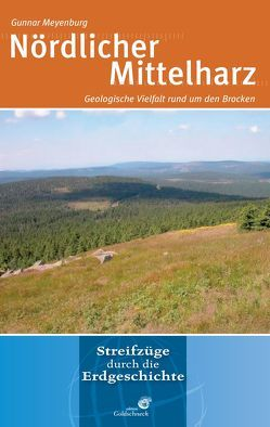 Der nördliche Mittelharz von Meyenburg,  Gunnar