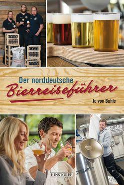 Der norddeutsche Bierreiseführer von von Bahls,  Jo