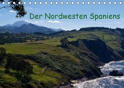 Der Nordwesten Spaniens (Tischkalender 2019 DIN A5 quer)