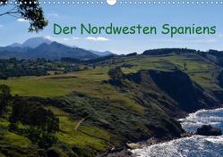 Der Nordwesten Spaniens (Wandkalender 2021 DIN A3 quer) von Schoen,  Andreas