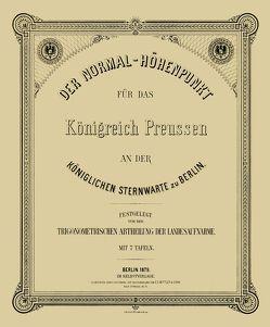Der Normal-Höhenpunkt für das Königreich Preussen