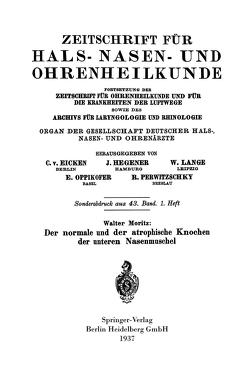 Der normale und der atrophische Knochen der unteren Nasenmuschel von Moritz,  Walter