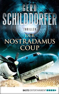 Der Nostradamus-Coup von Schilddorfer,  Gerd