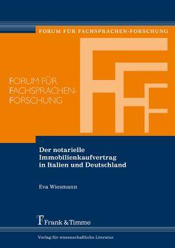 Der notarielle Immobilienkaufvertrag in Italien und Deutschland von Wiesmann,  Eva