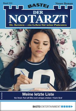 Der Notarzt 325 – Arztroman von Graf,  Karin