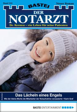 Der Notarzt 335 – Arztroman von Graf,  Karin