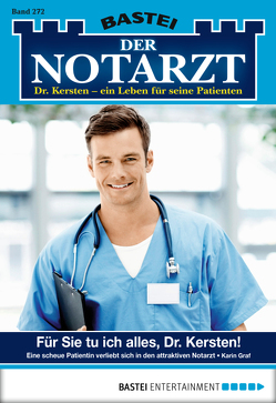 Der Notarzt – Folge 272 von Graf,  Karin