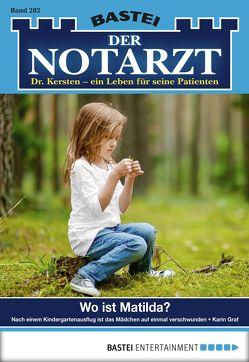 Der Notarzt – Folge 282 von Graf,  Karin