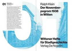 Der Novemberpogrom 1938 in Witten von Klein,  Ralph
