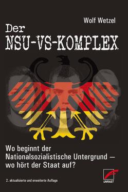 Der NSU-VS-Komplex von Wetzel,  Wolf