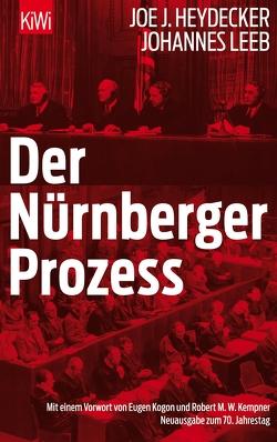 Der Nürnberger Prozeß von Heydecker,  Joe J., Leeb,  Johannes