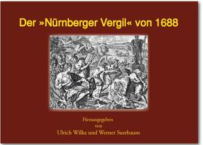 Der 'Nürnberger Vergil' von Suerbaum,  Werner, Wilke,  Ulrich