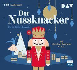 Der Nussknacker von Brückner,  Christian, Domínguez-Nieto,  Carlos, Tschaikowski,  Peter, u.v.a., WDR Sinfonieorchester