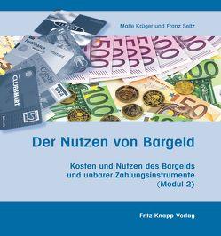 Der Nutzen von Bargeld von Krüger,  Malte, Seitz,  Franz