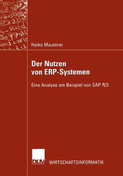 Der Nutzen von ERP-Systemen von Mauterer,  Heiko