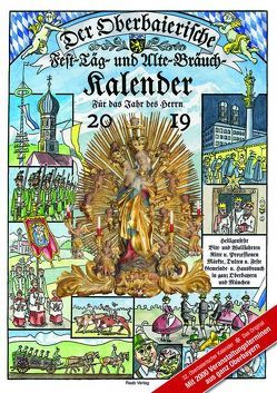 Der Oberbaierische Fest – Täg – und Alte – Bräuch – Kalender 2019
