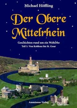 Der Obere Mittelrhein von Höffling,  Michael