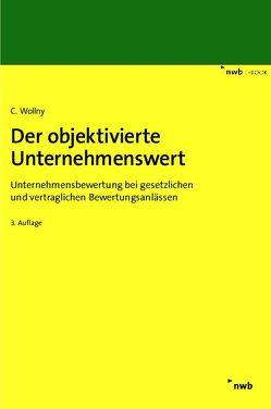 Der objektivierte Unternehmenswert von Wollny,  Christoph