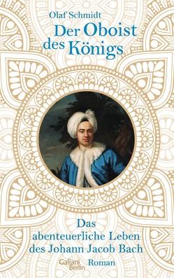 Der Oboist des Königs von Schmidt,  Olaf