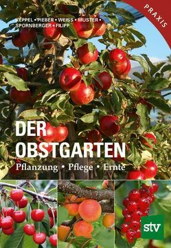 Der Obstgarten von Filipp,  Martin, Keppel,  Herbert, Muster,  Herbert, Pieber,  Karl, Spornberger,  Andreas, Weiß,  Josef