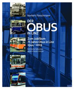 Der Obus in Linz von Fleischmann,  Norbert