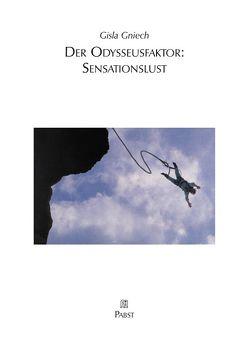 Der Odysseusfaktor: Sensationslust von Gniech,  Gisla
