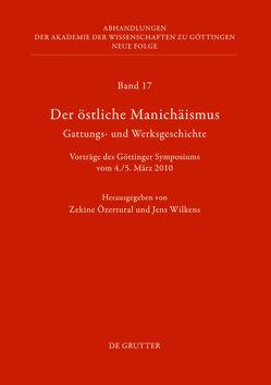 Der östliche Manichäismus – Gattungs- und Werksgeschichte von Özertural,  Zekine, Wilkens,  Jens