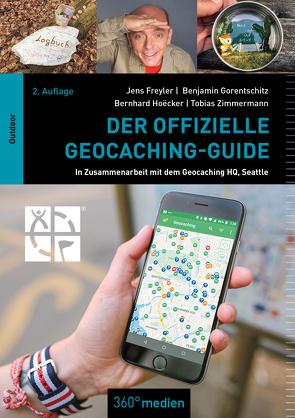 Der offizielle Geocaching-Guide von Freyler,  Jens, Gorentschitz,  Benjamin, Hoecker,  Bernhard, Zimmermann,  Tobias