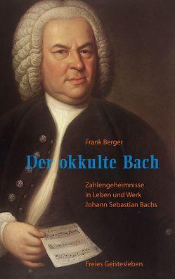 Der okkulte Bach von Berger,  Frank, Sonnleitner,  Johann