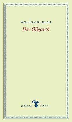 Der Oligarch von Hamilton,  Anne, Kemp,  Wolfgang