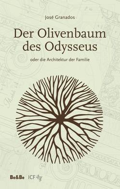 Der Olivenbaum des Odysseus von Cavagno,  Maria, Gams,  Corbin, Granados,  Jose