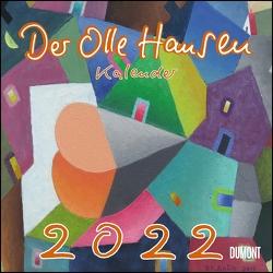 Der Olle Hansen 2022 ‒ Von Pit Schulz ‒ Broschürenkalender ‒ Format 30 x 30 cm von Schulz,  Peter-Torsten