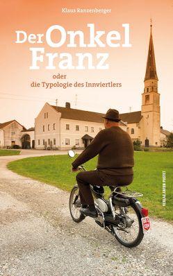 Der Onkel Franz von Ranzenberger,  Klaus