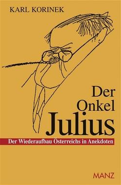 Der Onkel Julius von Ironimus, Korinek,  Karl