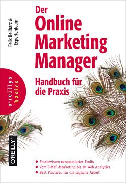 Der Online Marketing Manager von Beilharz,  Felix, Kattau,  Nils, Kopp,  Olaf, Kratz,  Karl, Probst,  Anke