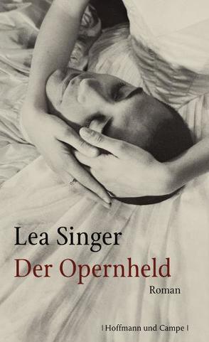 Der Opernheld von Singer,  Lea