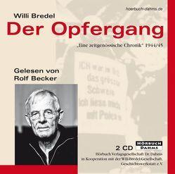 Der Opfergang von Becker,  Rolf, Bredel,  Willi, Dahms,  Geerd