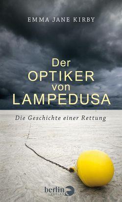 Der Optiker von Lampedusa von Abzieher,  Paulina, Kirby,  Emma-Jane, Oeser,  Hans-Christian