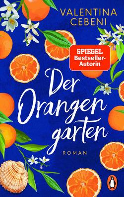 Der Orangengarten von Cebeni,  Valentina, Ickler,  Ingrid