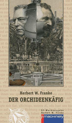 Der Orchideenkäfig von Blode,  Ulrich, Esselborn,  Hans, Franke,  Herbert W.