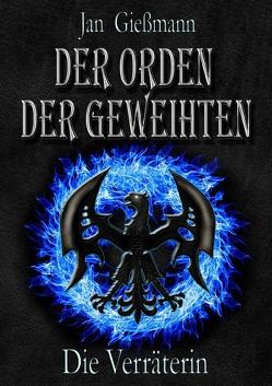 Der Orden der Geweihten von Gießmann,  Jan