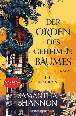 Der Orden des geheimen Baumes – Die Magierin von Shannon,  Samantha, Thon,  Wolfgang
