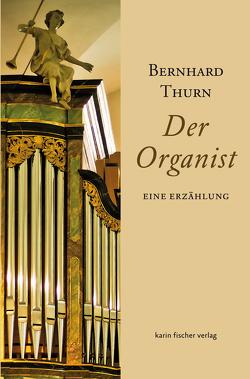 Der Organist von Thurn,  Bernhard